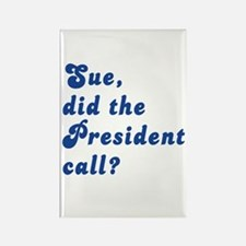 VEEP Did the President Call? Rectangle Magnet
