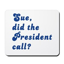 VEEP Did the President Call? Mousepad