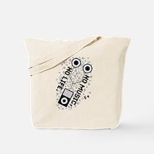 NO MUSIC, NO LIFE. Tote Bag