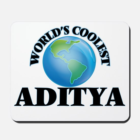 World's Coolest Aditya Mousepad
