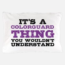 Colorguard Thing Pillow Case