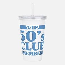 VIP Member 50th Birthd Acrylic Double-wall Tumbler