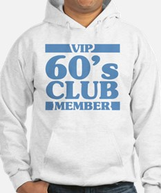VIP Member 60th Birthday Jumper Hoody