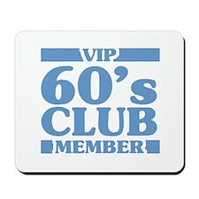 VIP Member 60th Birthday Mousepad