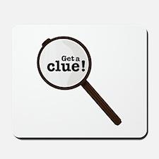 Get A Clue Mousepad