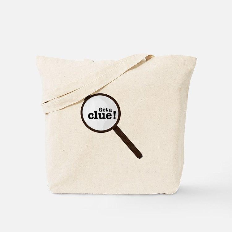 Get A Clue Tote Bag