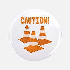 """Caution 3.5"""" Button"""