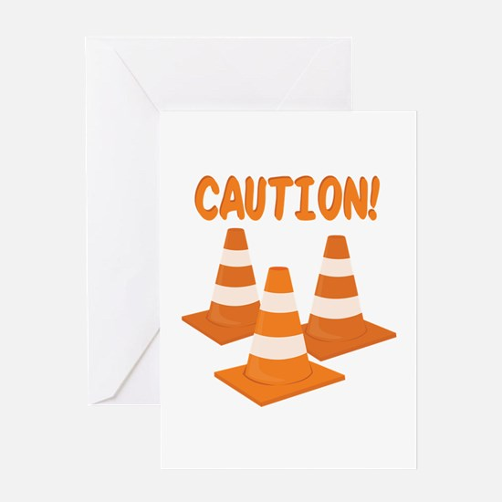 Caution Greeting Cards