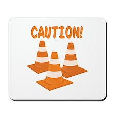 Caution Mousepad