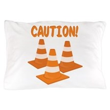 Caution Pillow Case