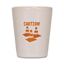 Caution Shot Glass