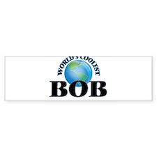 World's Coolest Bob Bumper Bumper Sticker
