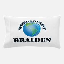 World's Coolest Braeden Pillow Case