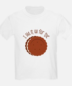 All for the Cookies T-Shirt