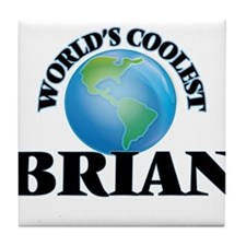 World's Coolest Brian Tile Coaster