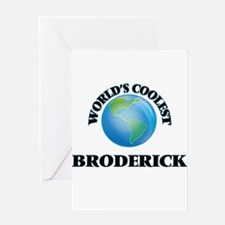 World's Coolest Broderick Greeting Cards
