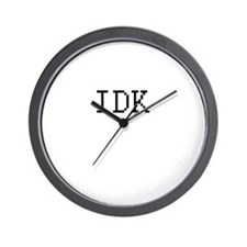 IDK - i don't know Wall Clock