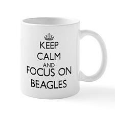 Keep calm and focus on Beagles Mugs