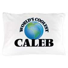 World's Coolest Caleb Pillow Case