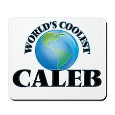 World's Coolest Caleb Mousepad