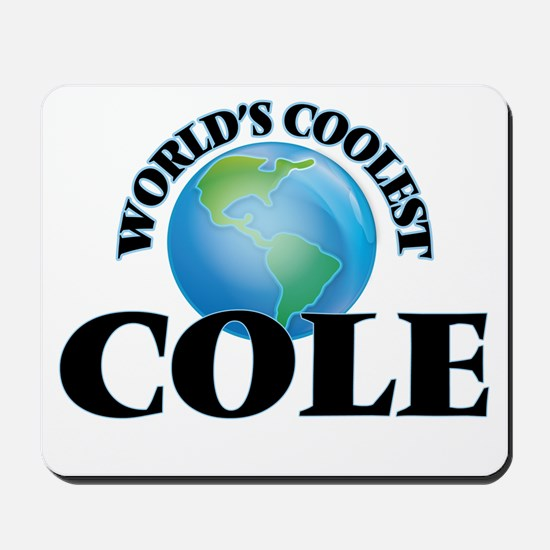 World's Coolest Cole Mousepad