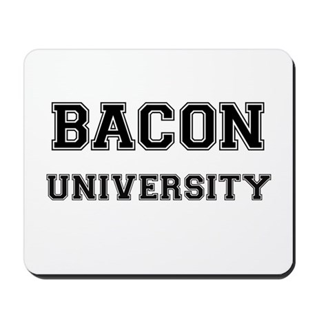 BACON UNIVERSITY Mousepad