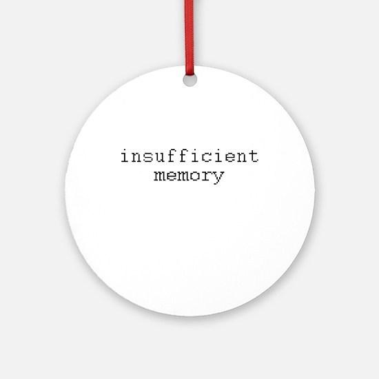 insufficient memory Ornament (Round)