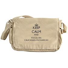 Keep calm and focus on Caucasian Ovc Messenger Bag