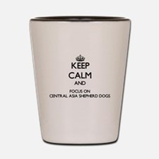 Keep calm and focus on Central Asia She Shot Glass