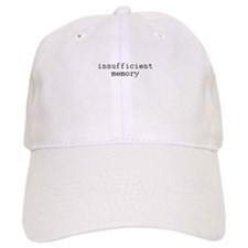 insufficient memory Baseball Cap