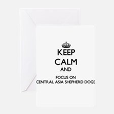 Keep calm and focus on Central Asia Greeting Cards