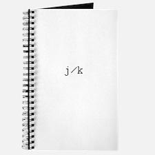 j/k - just kidding Journal