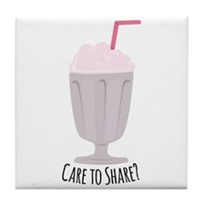 Care To Share? Tile Coaster