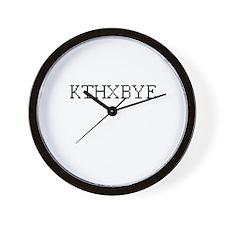 KTHXBYE - kay thanks, bye Wall Clock