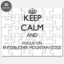 Keep calm and focus on Entlebucher Mountain Puzzle