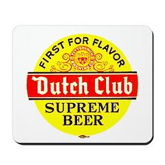 Dutch Club Beer-1952 Mousepad