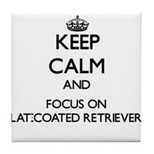 Keep calm and focus on Flat-Coated Re Tile Coaster