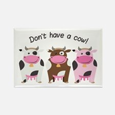 Have A Cow Magnets
