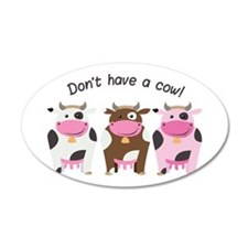 Have A Cow Wall Decal
