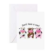 Have A Cow Greeting Cards