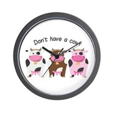 Have A Cow Wall Clock