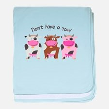 Have A Cow baby blanket