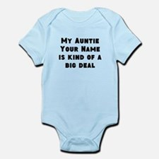 My Auntie Is Kind Of A Big Deal (Custom) Body Suit