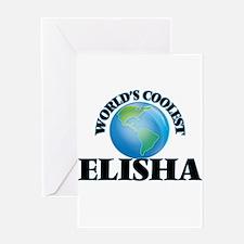 World's Coolest Elisha Greeting Cards