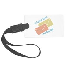 Text Message Luggage Tag