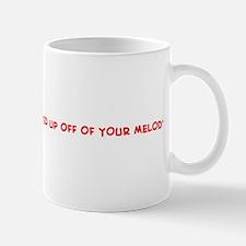 JUSTIN, YOU GOT ME SCREWED UP Mug