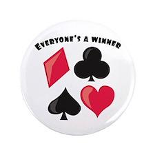"""Everyone's A Winner 3.5"""" Button"""