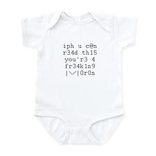 iph u c@n r34d thi5 Infant Bodysuit