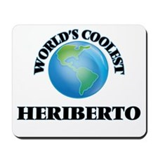 World's Coolest Heriberto Mousepad