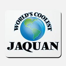 World's Coolest Jaquan Mousepad